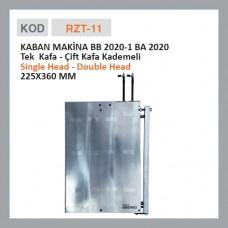 RZT-11 KABAN MAKİNE BB 2020-1 BA 2020 Одинарно-двойная головка (225x360 мм)