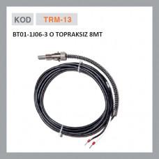TRM-13 BT01-1J06-3 O TOPRAKSIZ 8 MT